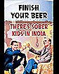 'Finish Your Beer' Poster