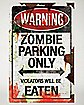 Zombie Parking Metal Sign - Decorations