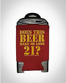 Does This Beer Make Me Look 21? Can Cooler