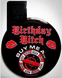 'Birthday Bitch' Spinner Game Pin