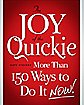 'The Joy of the Quickie: More Than 150 Ways to Do It Now!' Book