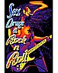 'Sex Drugs & Rock n Roll' Blacklight Poster