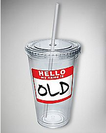 Hello My Name is Old Cup with Straw