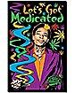 Wiz Khalifa 'Let's Get Medicated' Blacklight Poster