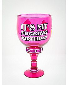 It's My Fucking Birthday Pimp Cup 40 oz
