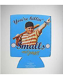 You're Killing Me Smalls Sandlot Can Cooler