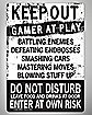 Keep Out Gamer at Play Tin Sign