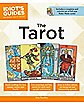 The Idiot's Guide to The Tarot
