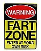 Warning Fart Zone Metal Sign