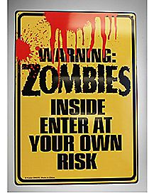 Warning Zombies Inside Metal Sign