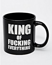 King of Fucking Everything Mug 22 oz