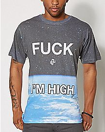 Fuck I'm High Sublimation T shirt