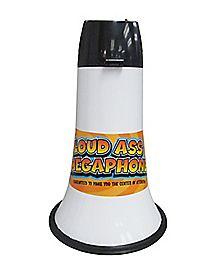 Loud Ass Megaphone