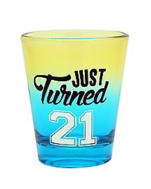 Just Turned 21 Birthday Shot Glass 1.5 oz