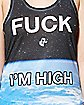Fuck I'm High Sublimated Racerback Tank Top