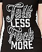 Talk Less Fuck More T Shirt