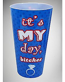 It's My Day Bitches Plastic Cup