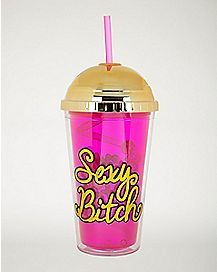 Sexy Bitch Metallic Cup With Straw