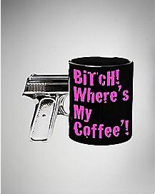Foil Gun Handle Bitch Where's My Mug 18 oz