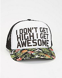 Get High Get Awesome Snapback Hat