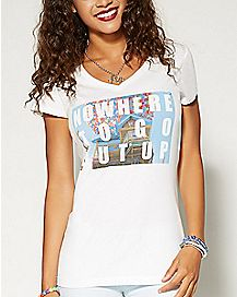 Nowhere But Up T shirt