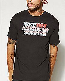 Wet Hot American Summer T shirt