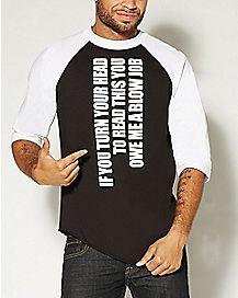 If You Turn Raglan T shirt