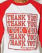 Thank You Fuck You Raglan T shirt