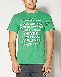 Weed Is Greener T shirt