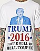 There Will Be Hell Toupee Trump 2016 T shirt
