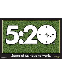 520 Some Of Us Have To Work Poster