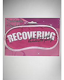 Bachelorette Party Recovering Sleep Mask