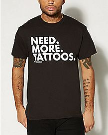 DPCTED Need More Tattoos T shirt