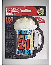 Cheers To 21 Flashing Birthday Badge