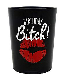 Birthday Bitch Over Sized Shot Glass 4 oz