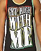 Get High With Me Tank Top