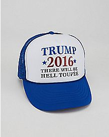 There Will Be Hell Toupee Donald Trump Trucker Hat