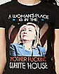 A Place In The White House Hillary T shirt