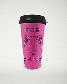 For Fox Sake Travel Mug 16 oz