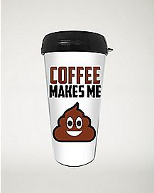 Coffee Smile Poop Travel Mug - 16 oz.