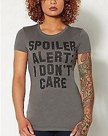Spoiler Alert I Don't Care T shirt