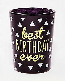 Best Birthday Ever Shot Glass - 4 oz