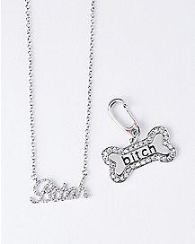 Bitch Necklace and Dog Bone Bitch Charm Set