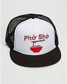 Pho Sho Trucker Hat