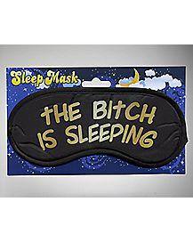 Bitch is Sleeping Sleep Mask