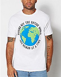 Pissing Off The World T Shirt