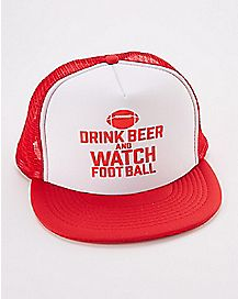 Drink Beer and Watch Football Trucker Hat