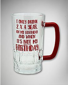 Drink Two Times a Year Beer Mug - 18 oz.