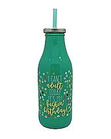 I Can't Adult Birthday Milk Bottle - 16 oz.