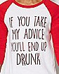 Take My Advice Raglan T Shirt